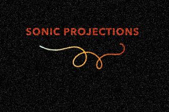 Sonic Projections - Diagram - Copy - Copy